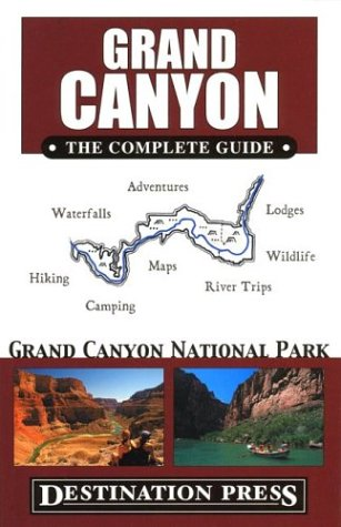 9780967890418: Grand Canyon: The Complete Guide