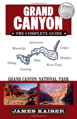 9780967890425: Grand Canyon, The Complete Guide: Grand Canyon National Park