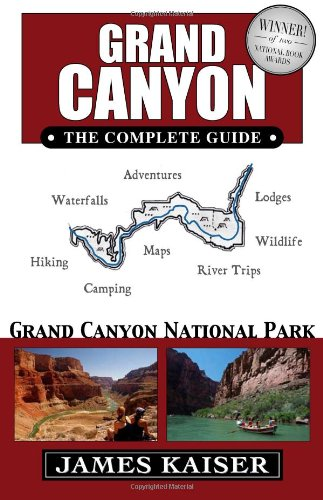 9780967890456: Grand Canyon: The Complete Guide: Grand Canyon National Park