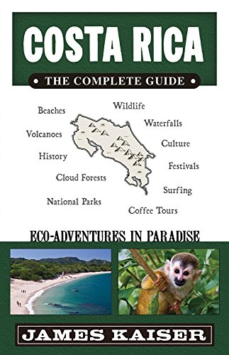 9780967890487: Costa Rica: The Complete Guide, Eco-Adventures in Paradise
