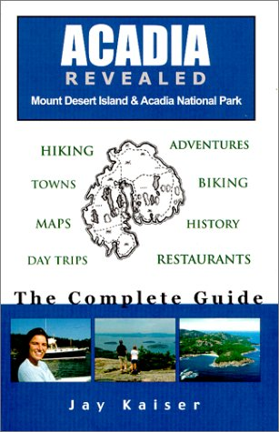 9780967890494: Acadia Revealed: The Complete Guide