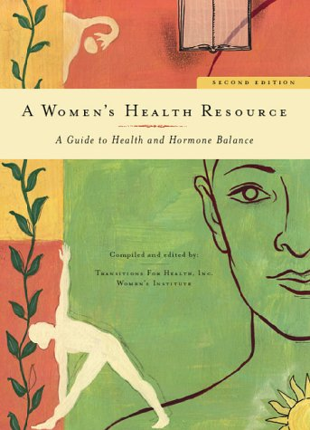9780967891316: A Women's Health Resource - Second Edition