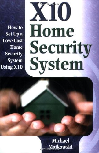 9780967891712: X10 Home Security System
