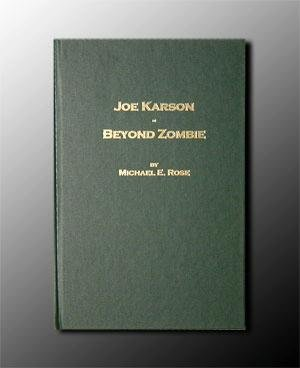 9780967892504: Joe Karson: Beyond Zombie