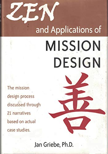 Zen and Applications of Mission Design: Ph.D. Jan Griebe
