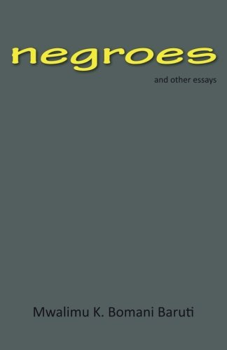 9780967894379: negroes and other essays