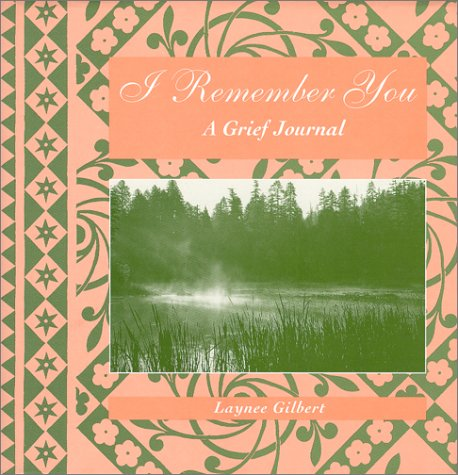 9780967896601: I Remember You: A Grief Journal