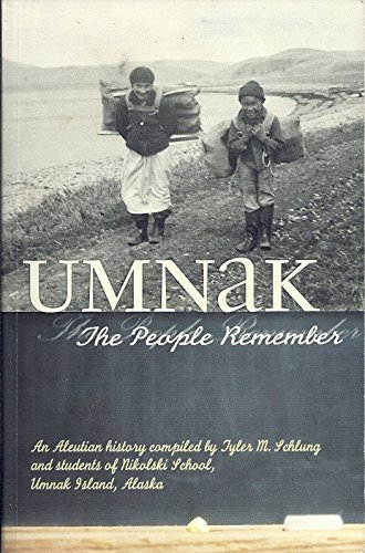 9780967898940: Umnak: The People Remember: An Aleutian History