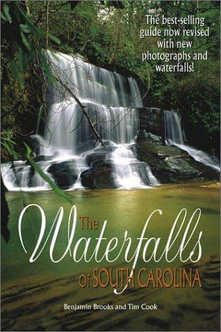 The Waterfalls of South Carolina (0967901650) by Tim Cook; Ben Brooks