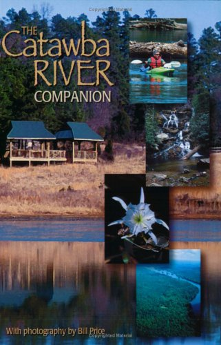The Catawba River Companion: Milks, Diane; Lambert,