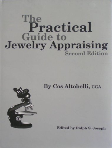 The Practical Guide to Jewelry Appraising (Second: CGA Cos Altobelli