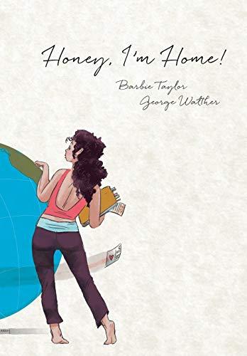 9780967902197: Honey, I'm Home!