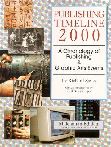 Publishing Timeline 2000: Sasso, Richard
