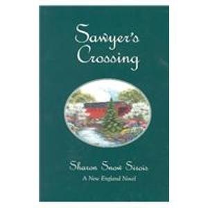 9780967905266: Sawyer's Crossing (New England Novel Series, 1)