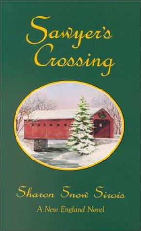 9780967905297: Sawyer's Crossing