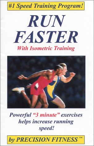 9780967907000: Run Faster With Isometric Training