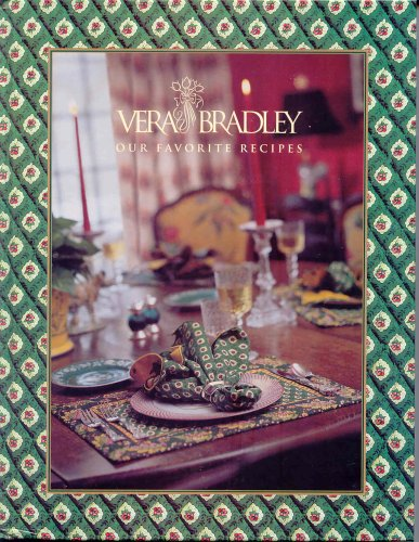 9780967908106: Title: Vera Bradley Our Favorite Recipes