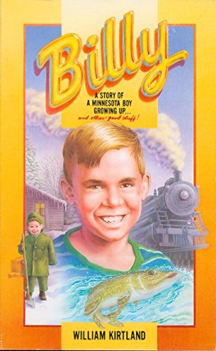 9780967908601: Billy : The Story of a Minnesota Boy Growing Up