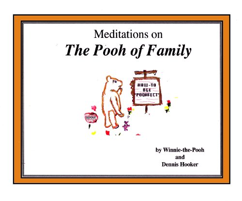 9780967911694: The Pooh of Parenting - Meditations for Parents of Adult Children