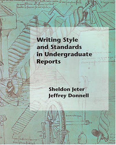 Writing Style and Standards in Undergraduate Reports: Sheldon Jeter, Jeffrey