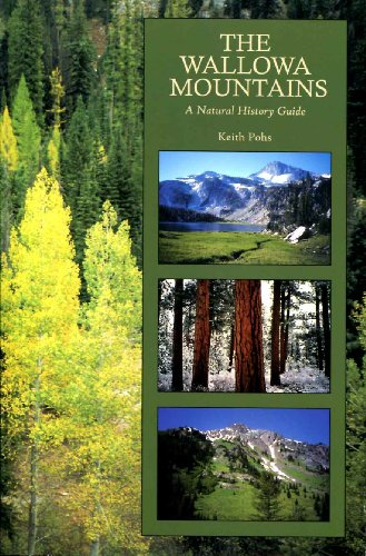 9780967913803: Wallowa Mountains: A Natural History Guide