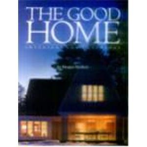 9780967914329: The Good Home