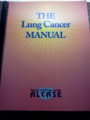9780967915401: The Lung Cancer Manual
