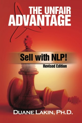 9780967916248: The Unfair Advantage: Sell with NLP!: Revised Edition