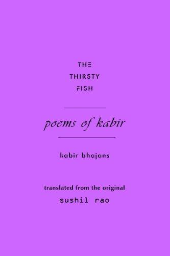 9780967918730: The Thirsty Fish : Poems of Kabir