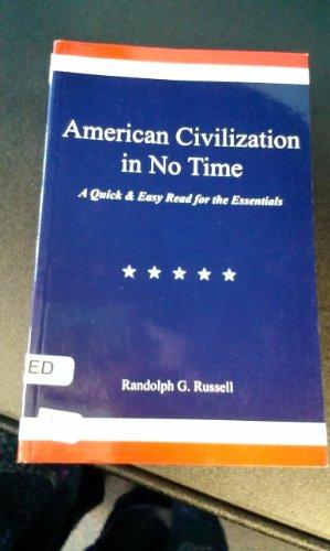 9780967921464: American Civilization in No Time