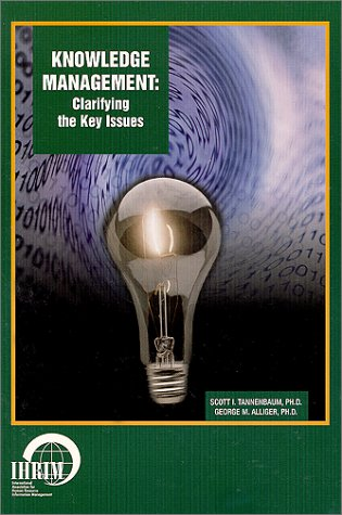 9780967923918: Knowledge Management : Clarifying the Key Issues