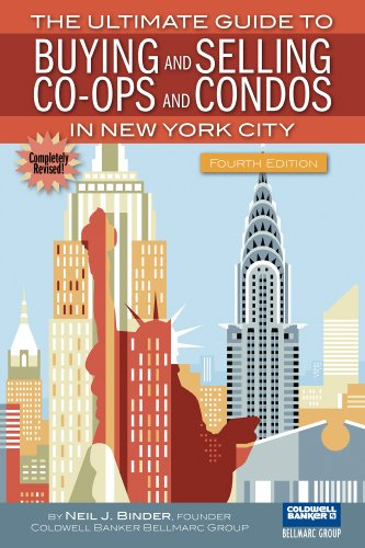 9780967924915: The Ultimate Guide to Buying and Selling Co-ops and Condos in New York City