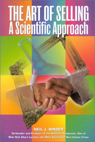 9780967924939: The Art of Selling: A Scientific Approach