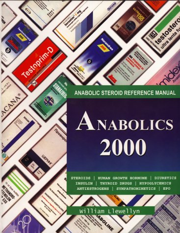 9780967930404: Anabolics 2000 : Anabolic Steroid Reference Manual