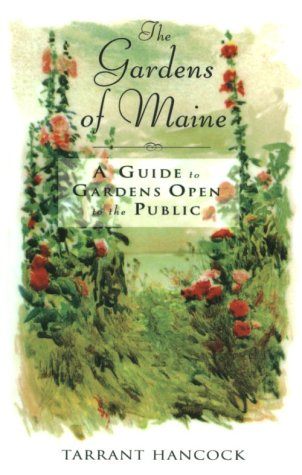9780967932200: The Gardens Of Maine