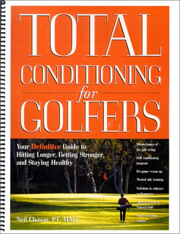Total Conditioning for Golfers: Chasan, Neil