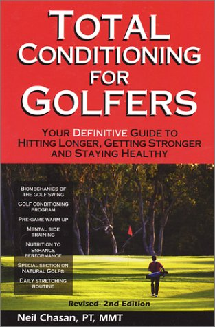 Total Conditioning for Golfers (2nd Edition): Chasan, Neil