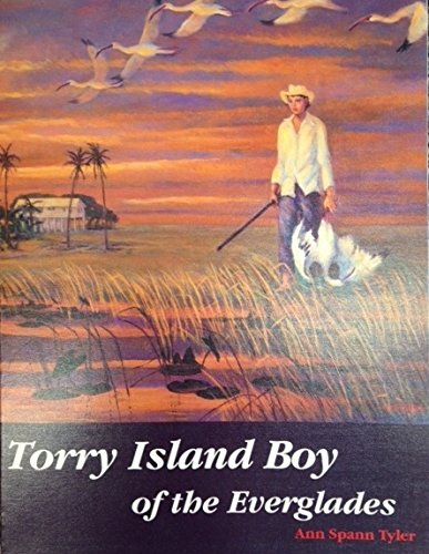 9780967935119: Torry Island Boy of the Everglades