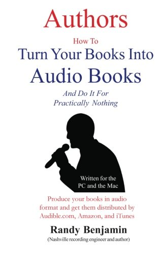 9780967936154: Authors How to Turn Your Books into Audio Books