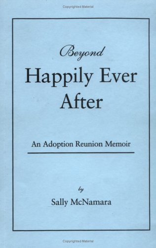9780967936307: Beyond Happily Ever After