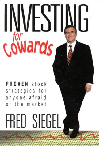 9780967936666: Investing for Cowards: Proven Stock Strategies for Anyone Afraid of the Market