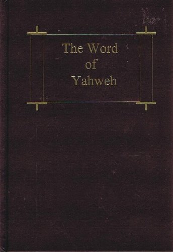 9780967938608: The Word of Yahweh