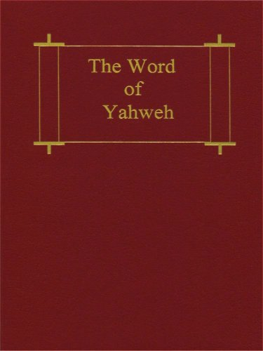9780967938622: The Word of Yahweh