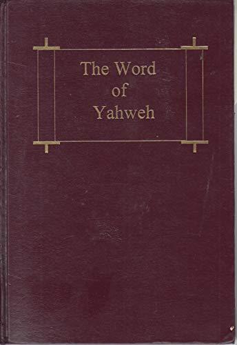 The Word of Yahweh: Yahweh