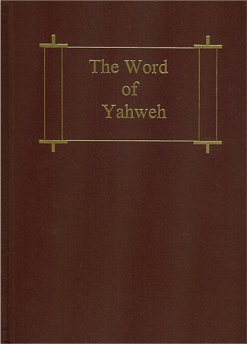 9780967938639: The Word of Yahweh
