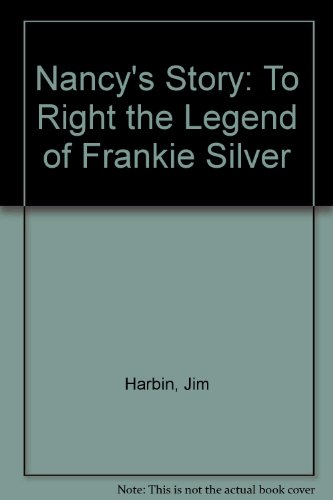 9780967939902: Nancy's Story: To Right the Legend of Frankie Silver