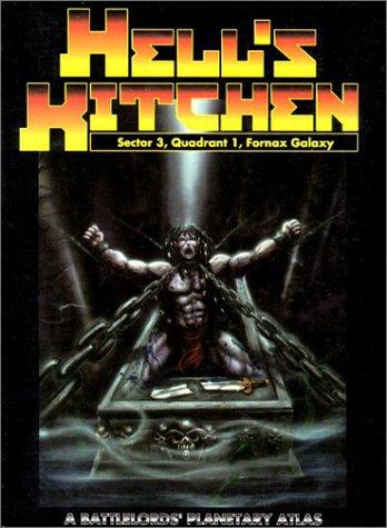 9780967940038: Hell's Kitchen: Sector 3, Quadrant 1, Fornax Galaxy (Battlelords of the Twenty Third Century Planetary Atlas)