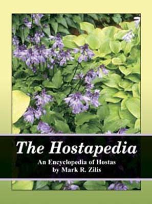 9780967944012: The Hostapedia: An Encyclopedia of Hostas