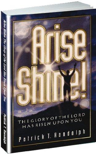 Arise Shine: Dr. Patrick T. Randolph