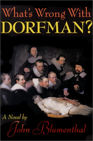 9780967944401: What's Wrong With Dorfman?